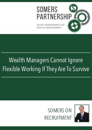 Front cover of Wealth Managers cannot ignore flexible working